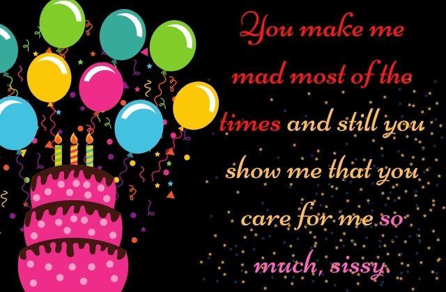 Happy Birthday Sissy