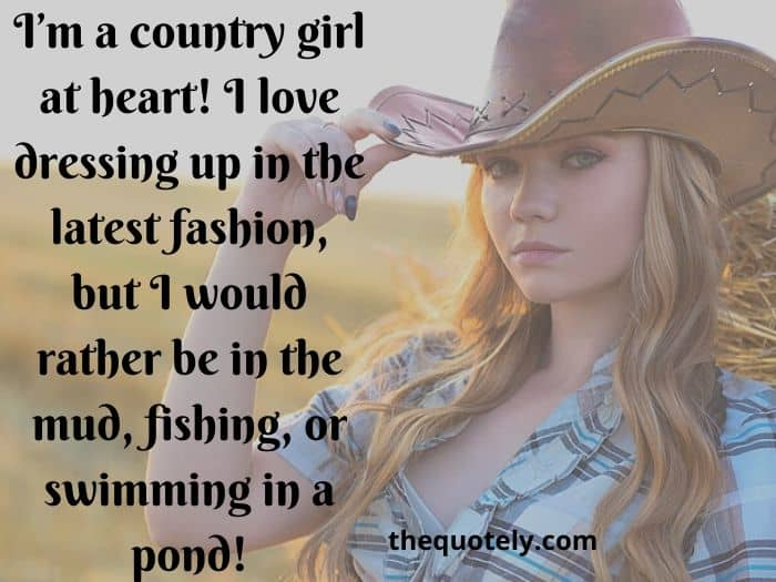 Im a Country Girl Quotes