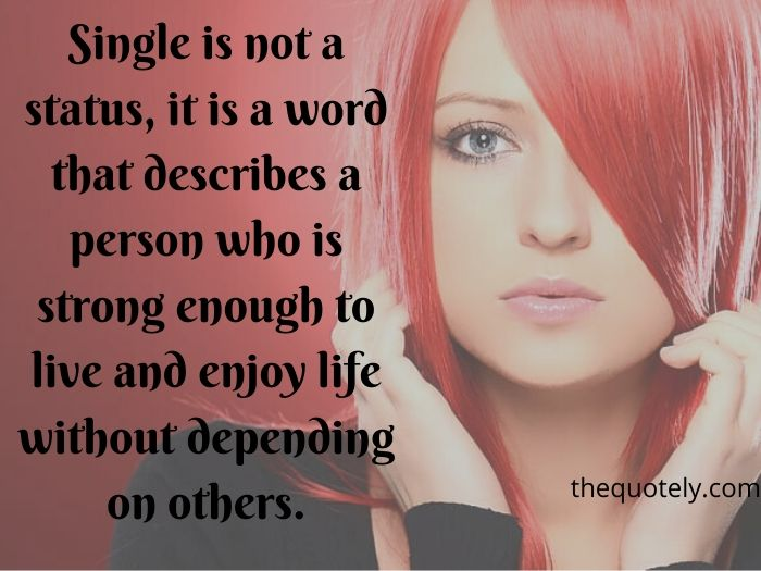 Single Ladies Quotes and Sayings