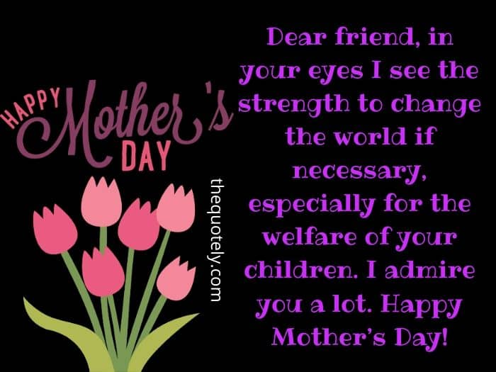 happy mothers day friends