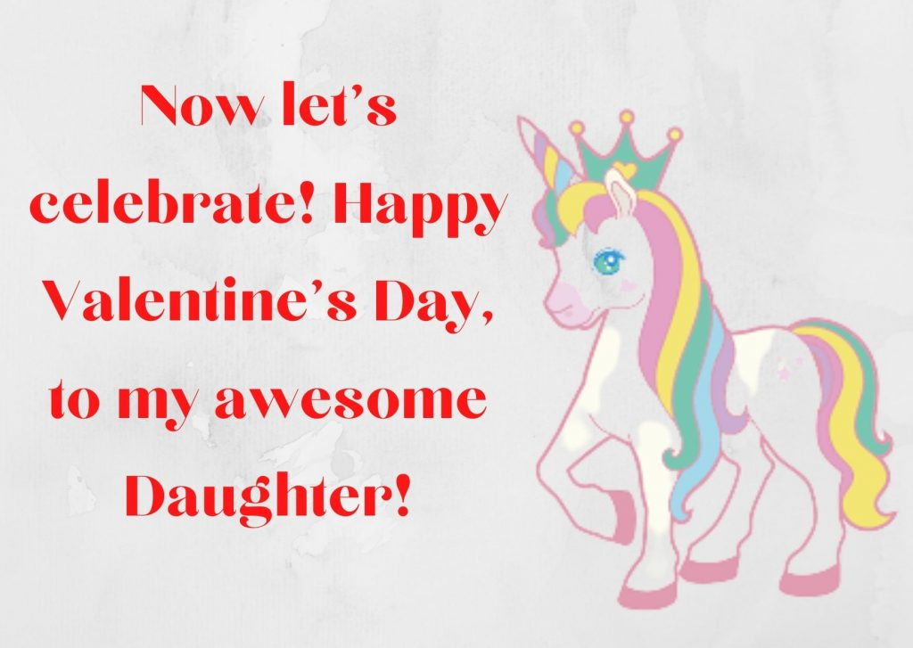 Happy Valentines Daughter